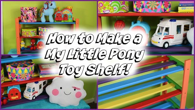 **NEW VIDEO** How To Make A Budget MY LITTLE PONY Toy Shelf At Home!